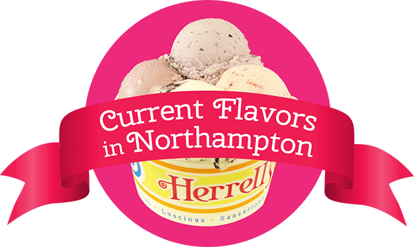 Current Flavors in Our Northampton Store